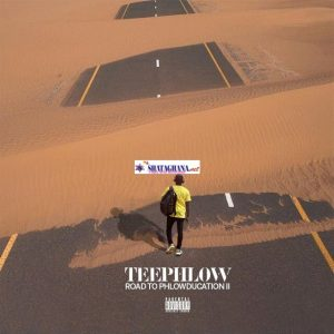 Teephlow – Road To Phlowducation II (Full EP)