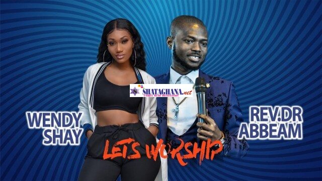 Wendy Shay x Rev. Dr. Abbeam Amponsah – Let's Worship