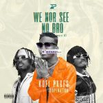Listen: Kofi Pages Feat DopeNation — We Nor See No Bro (Prod By B2)