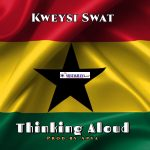 Kweysi Swat – Thinking Aloud