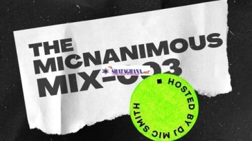 DJ Mic Smith – The Micnanimous (Mix) (003) 2021