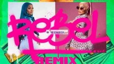 Shenseea – Rebel (Remix) Ft. Stefflon Don