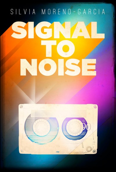 Signal-to-Noise-by-Silvia-Moreno-Garcia2