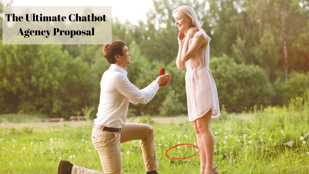 the ultimate chatbot agency proposal