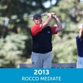 2013 Winner - Rocco Mediate