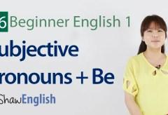 Subjective Pronouns + Be