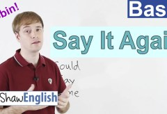 "Ask to ""Say It Again"" in English"