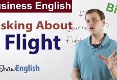 Business English: Asking About Flight