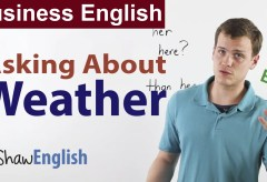 Business Small Talk: Asking About Weather