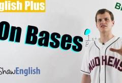 English Baseball Expressions: On Bases