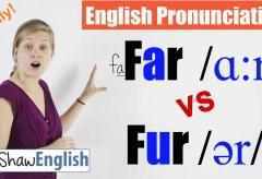 Far /ɑːr/ vs Fur /ər/ English Pronunciation