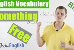English Expressions Using 'Free'