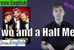 Screen English: Two and a Half Men