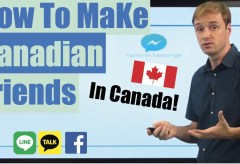 How to Make Canadian Friends in Canada