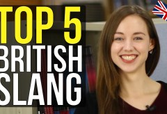 Top 5 British Slang YOU MUST KNOW | Learn English Vocabulary
