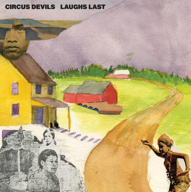 First spin album review - Circus Devils' Laughs Last