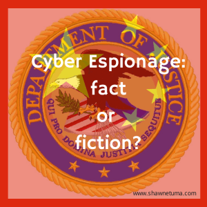 Cyber Espionage - fact or fiction?