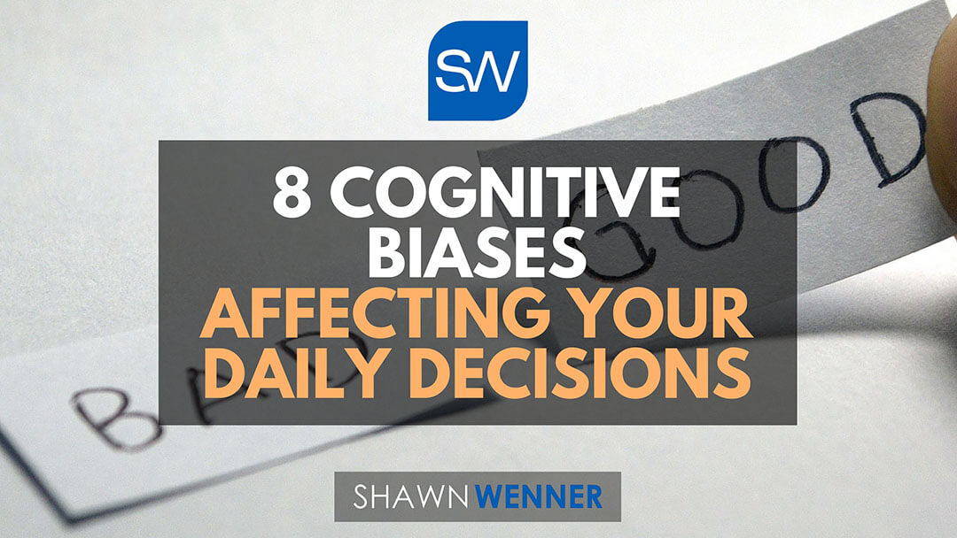 8 Cognitive Biases Affecting Your Daily Decisions