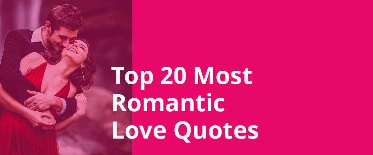 Top 20 Romantic Love Quotes | Love