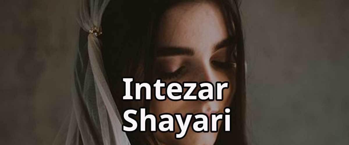 Pyar Mein Intezar   Intezar Shayari