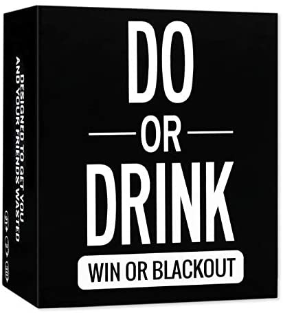 Do or Drink - Drinking Card Game for Adults - Fun & Dirty Adults Party - Dare or Shots for College, Camping, 21st Birthday or Pregame Pass Out Party - Funny & Beyond for Men & Women