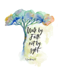 Walk by faith not by sight, Corinthians, bible verse, inspirational quote, watercolor quote, bible quote, tree wall art, faith quote,