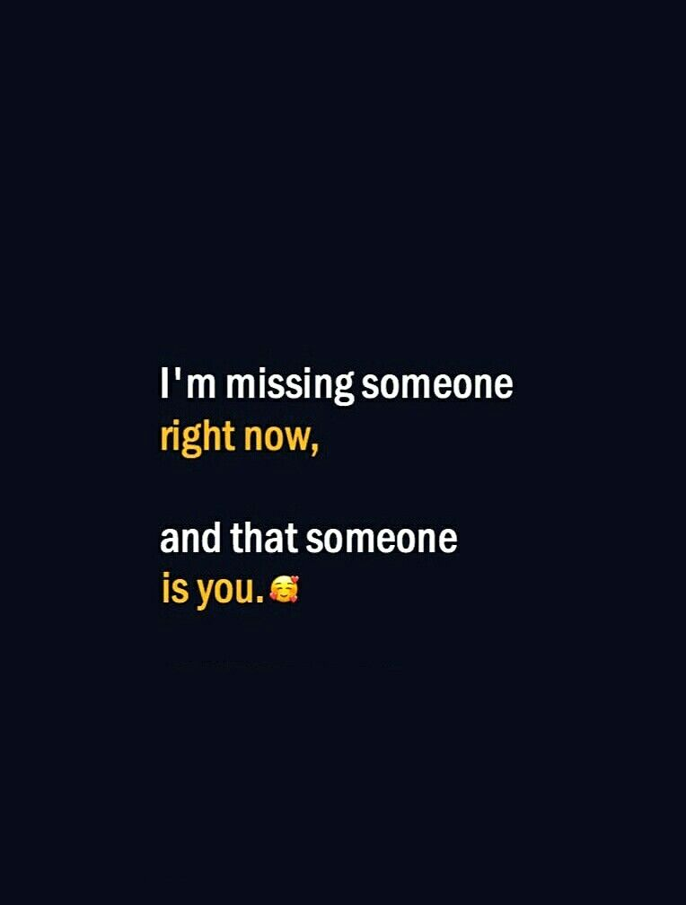 I'm missing someone right now