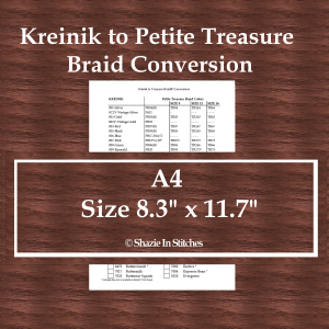 A4 Size – Kreinik to Petite Treasure Braid Conversion