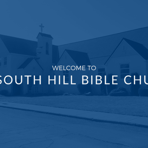 Welcome to South Hill Bible Church!