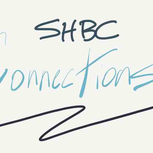 SHBC Connections – a vision for our church culture