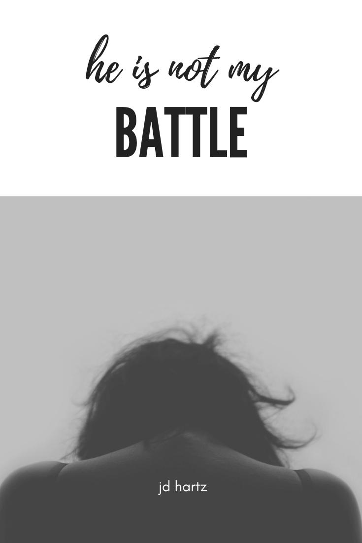 He is not my battle pintereset