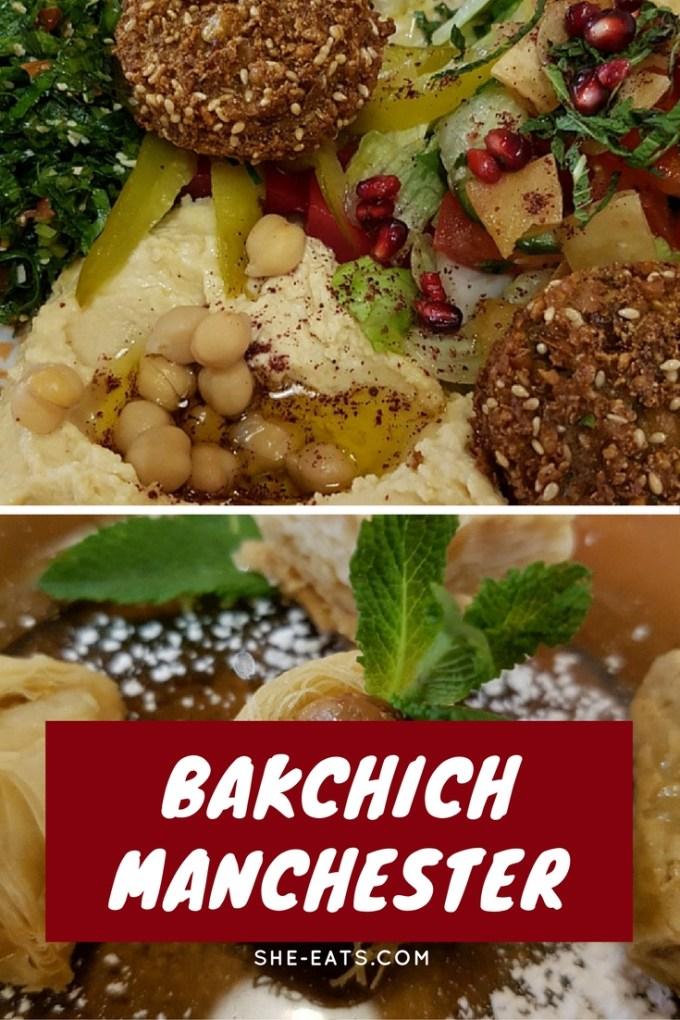 Bakchick Lebanese Restaurant, Manchester / SHE-EATS