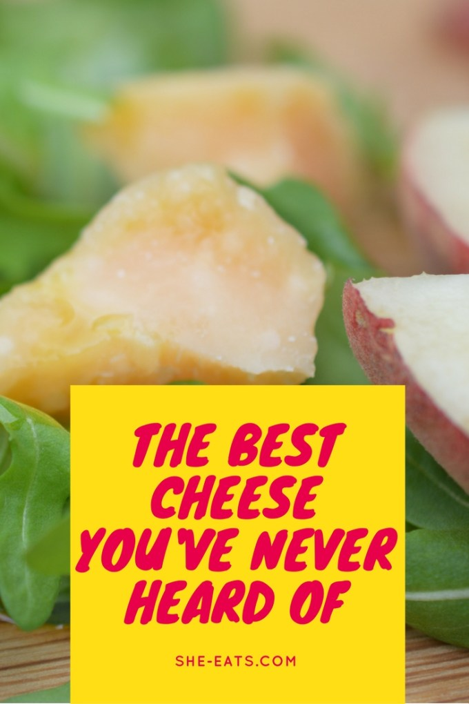 The best cheese you've never heard of! / SHE-EATS