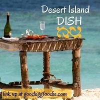 #DesertIslandDish