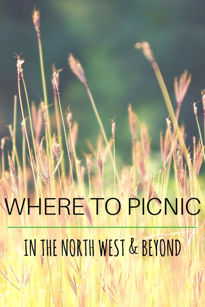Where to picnic in the North West / days out  / travel / picnic / she-eats