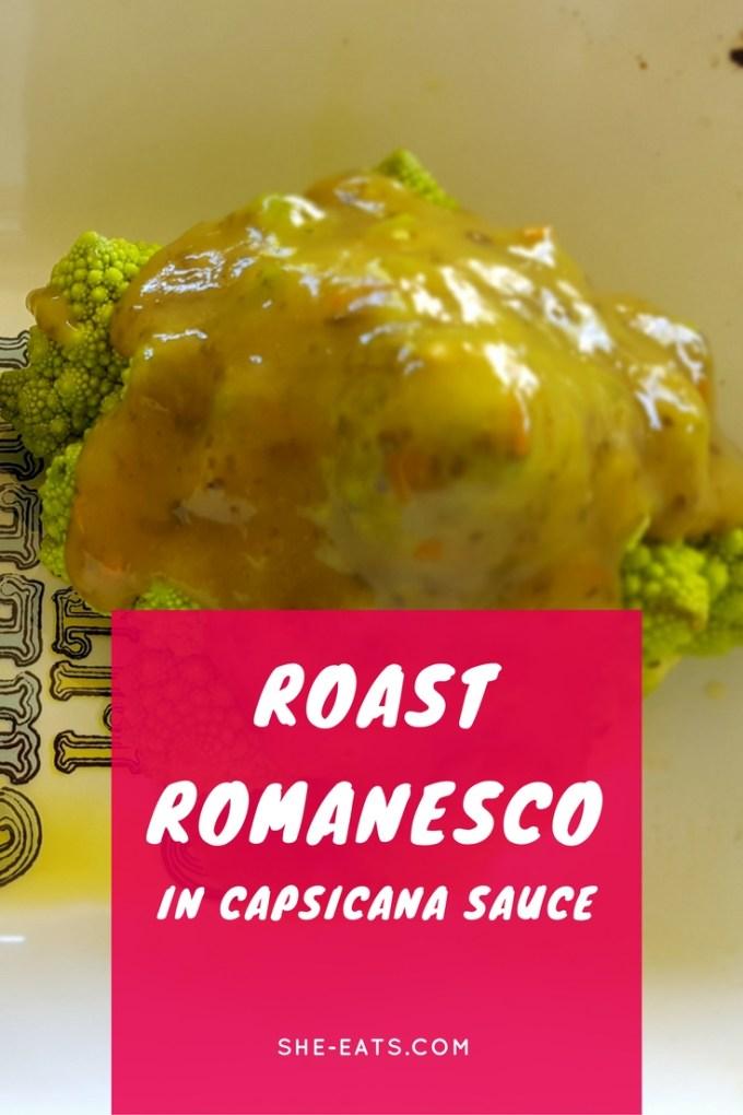 Roast Romanesco in Capsicana / SHE-EATS
