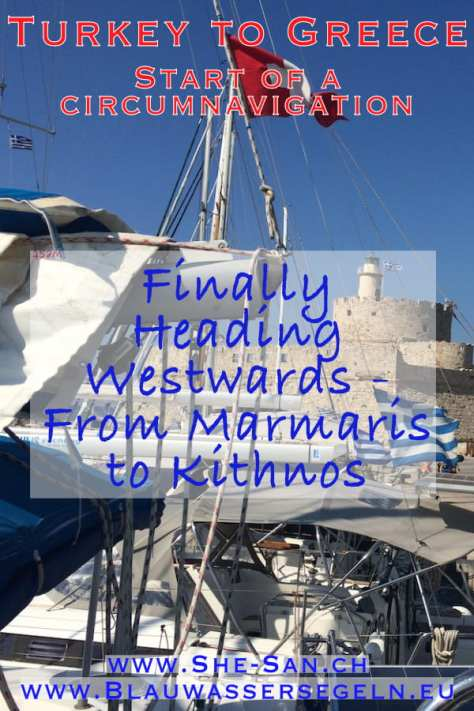 Start of our circumnavigation - first steps from Marmaris to Kithnos