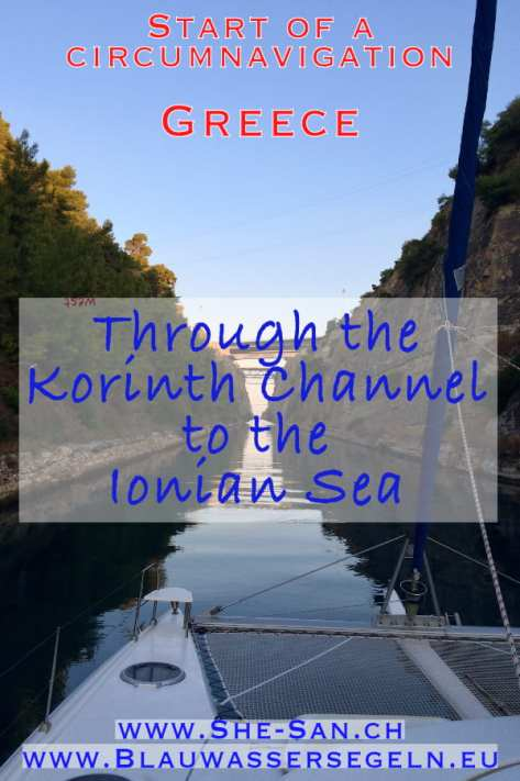 Start circumnavigation - through the Channel of Korinth to the Ionian Sea