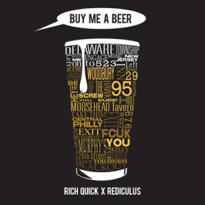 Rich Quick x Rediculus - Buy Me A Beer ARTWORK