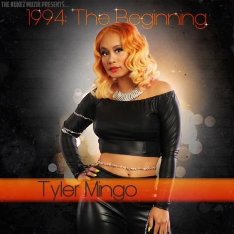 MixTape: Tyler Mingo New EP 1994: The Beginning