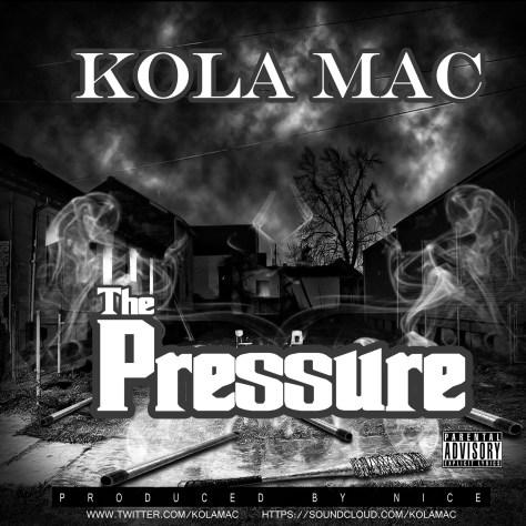 Track: Kola Mac - The Pressure
