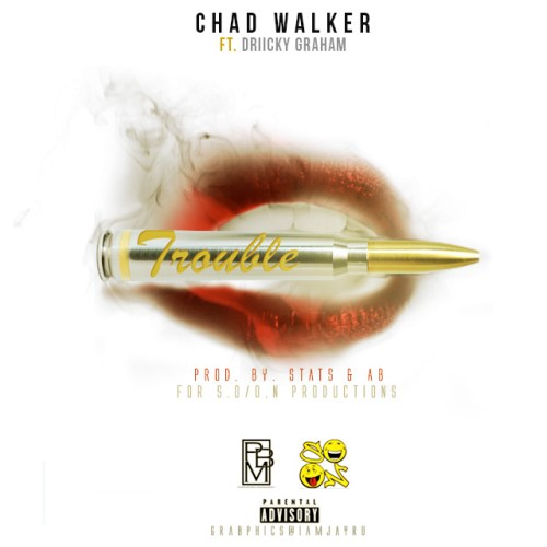 Track: Chad Walker - Trouble