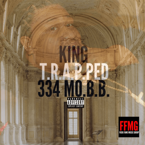 King Of 334 MO.B.B – Trapped Featuring Pimp C