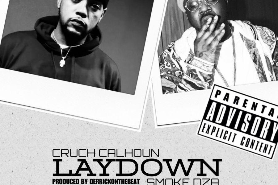 Cruch Calhoun feat. Smoke DZA – Laydown