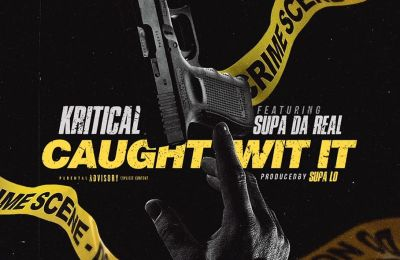 Kritical Ft. Supa Da Real – Caught Wit It