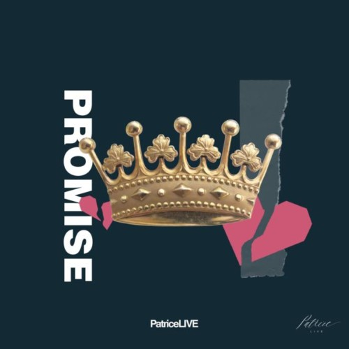 PatriceLIVE – Promise