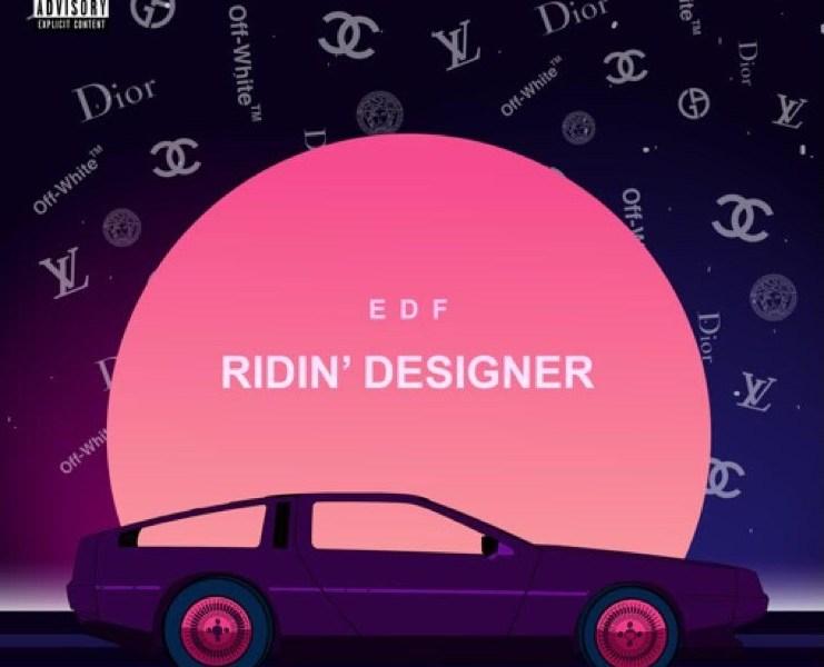 EDF – Ridin Designer | @imedf