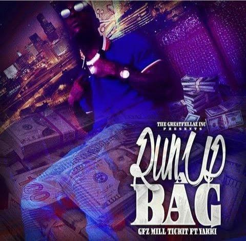 GFz Mill Tick3t Feat. Yakki – Run Up A Bag @gfz_milltick3t
