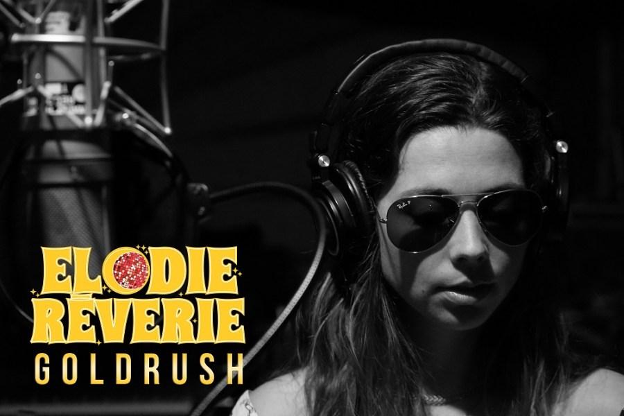 Elodie Rêverie – Gold Rush