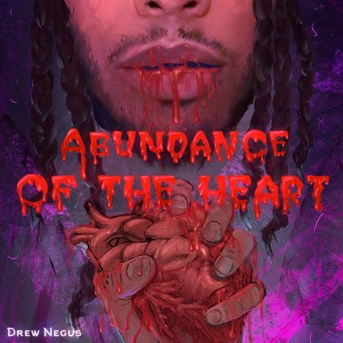 "Drew Negus – ""Abundance Of The Heart"" (EP)"